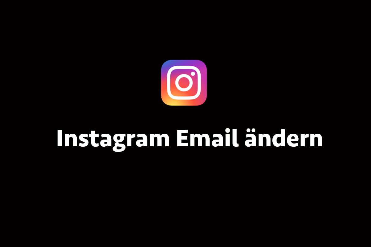 Instagram Email ändern