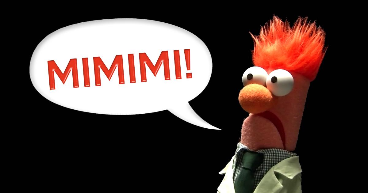Mimimi Bedeutung: Erklärung Mimimi Forte & Co - Blogseite.com