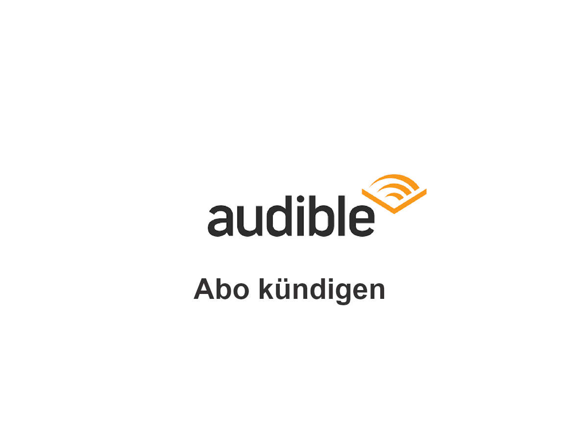 Audible Abo Kündigen