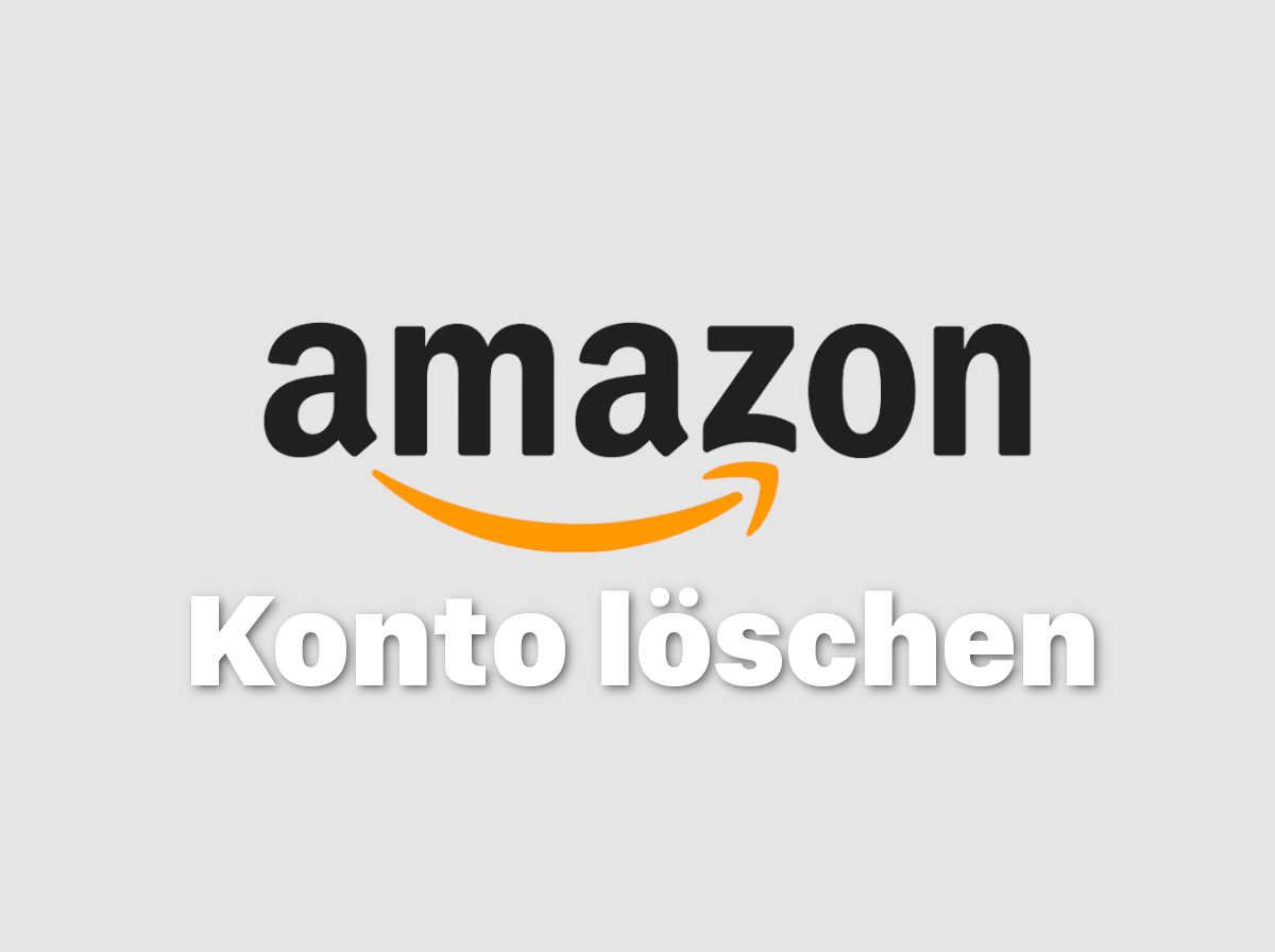 Amazon Konto löschen