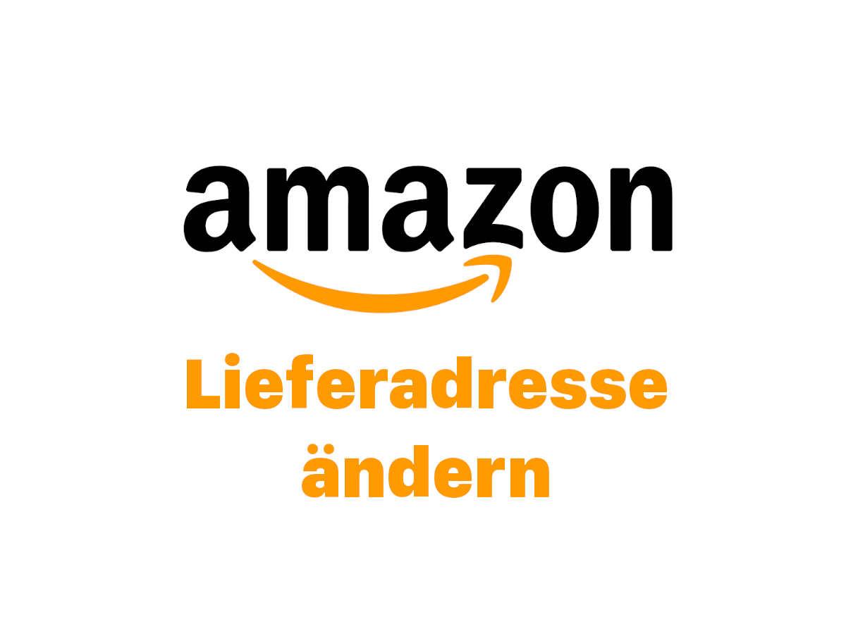 Amazon Lieferadresse ändern